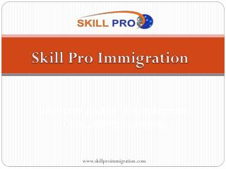 Skill Pro Immigration - Licensed Canadian Immigration Consultants