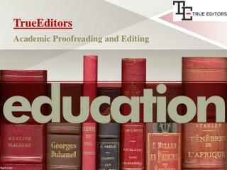 Academic Proofreading and Editing by TrueEditors