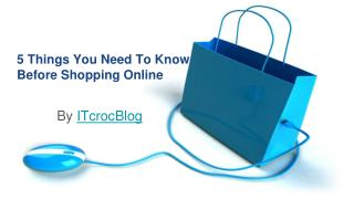 5 Things You Need To Know Before Shopping Online