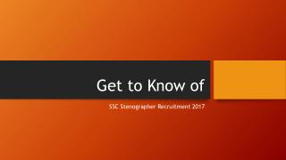 Get to Know of SSC Stenographer Recruitment 2017