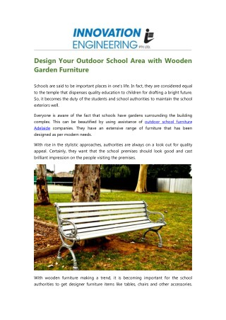 Decorate Your Outdoor School Area with Wooden Park Furniture