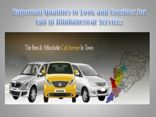 Important Qualities to Look and Consider for Cab in Bhubaneswar Services
