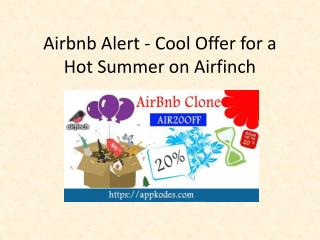 Airbnb Alert - Cool Offer for a Hot Summer on Airfinch