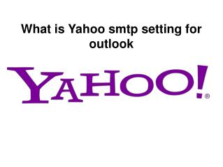 What is yahoo smtp setting for outlook