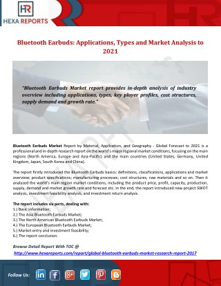 Bluetooth Earbuds: Applications, Types and Market Analysis to 2021