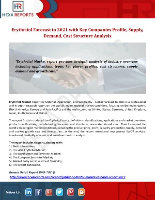 Erythritol Market Forecast to 2021 with Key Companies Profile, Supply, Demand, Cost Structure Analysis