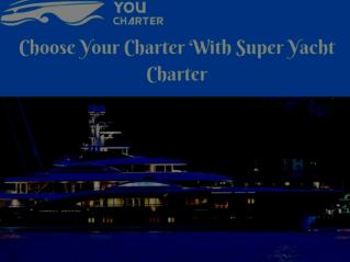 Book your Boat Charter Monaco | youcharterdirect.com