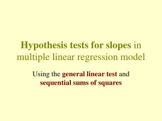 Hypothesis tests for slopes  in multiple linear regression model