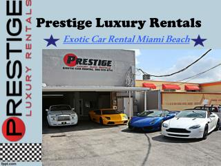 Exotic Car Rental Miami Beach