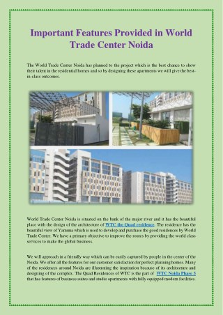 Important Features Provided in World Trade Center Noida