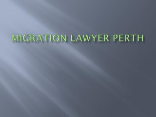 Migration lawyer perth