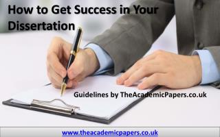 How to Get Success in Your Dissertation