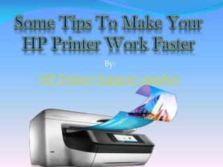Some Tips To make Your HP Printer Work Faster