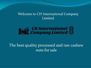 Cashew Nuts and Processed Cashew Nuts represented by cashewnutsforsale.net