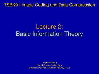 Lecture 2: Basic Information Theory