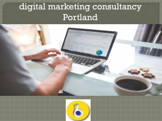digital marketing consultancy Portland
