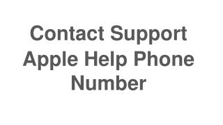 Contact Support  Apple Help Phone Number