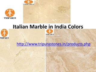 Italian Marble in India Colors
