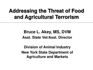 Addressing the Threat of Food and Agricultural Terrorism