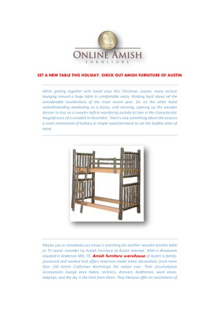 SET A NEW TABLE THIS HOLIDAY; CHECK OUT AMISH FURNITURE OF AUSTIN
