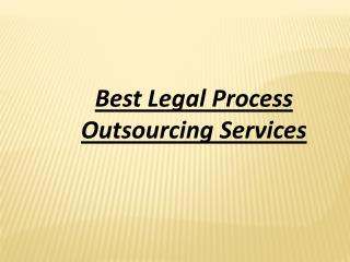 Best Legal Process Outsourcing Services