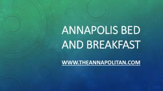 Annapolis Bed and Breakfast