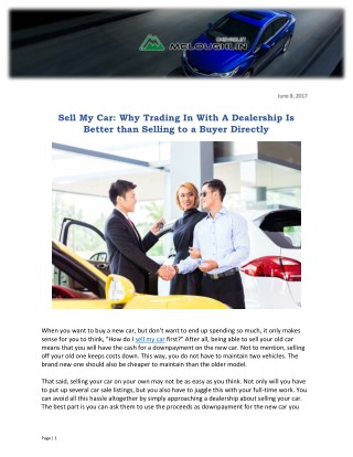 Sell My Car: Why Trading In With A Dealership Is Better than Selling to a Buyer Directly