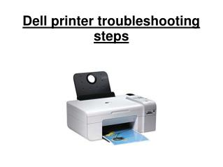 Dell printer troubleshooting steps.