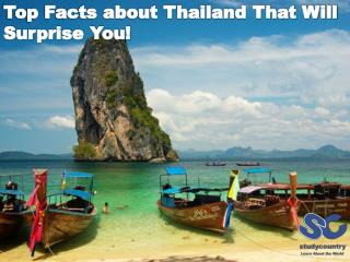 Top Facts about Thailand That Will Surprise You!