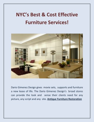 NYC's Best & Cost Effective Furniture Services!