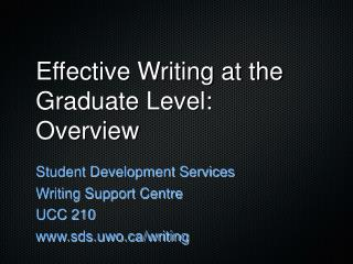 Effective Writing at the Graduate Level: Overview