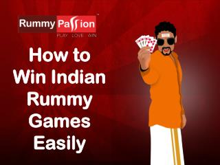 How to Win Indian Rummy Games Easily?