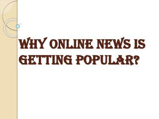 Main Reasons Of Online News Popularity?