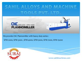 CNC Plannomiller Manufacturer and Exporter in India