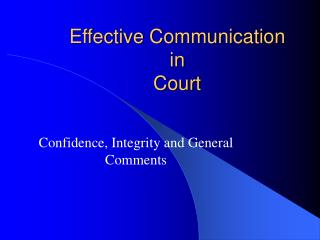 Effective Communication in Court