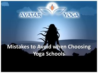 Mistakes to Avoid when Choosing Yoga Schools