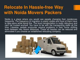 Relocate In Hassle-free Way with Noida Movers Packers