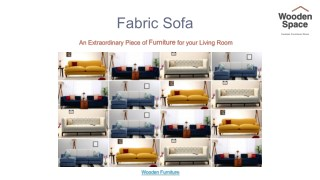Buy Fabric Sofa which compliments your Home the Most