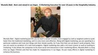 Mustafa Abdi - A Marketing Executive for over 10 years in the Hospitality industry