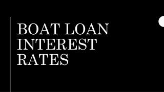 Boat loan interest rates