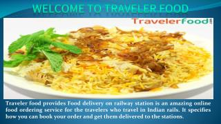 Food Delivery at Railway Station By Traveler-Food