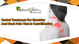 Herbal Treatment For Shoulder And Neck Pain That Is Cost-Effective