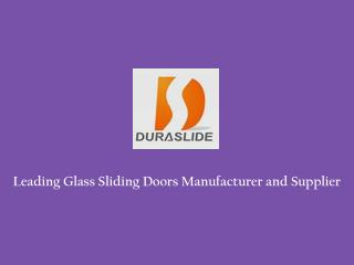 Glass Sliding Doors Manufacturer