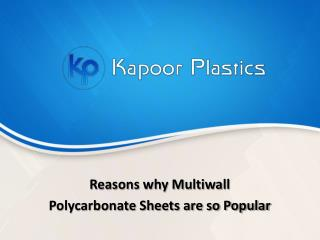 Reasons Why Multiwall Polycarbonate Sheets are so Popular?