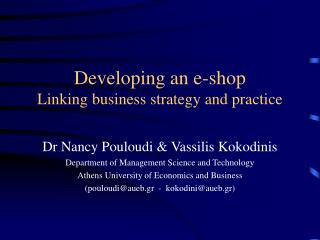 Developing an e-shop Linking business strategy and practice