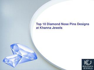 Top 10 Diamond Nose Pins Designs - Khanna Jewels