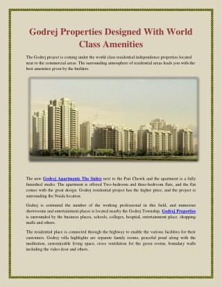 Godrej Properties Designed With World Class Amenities
