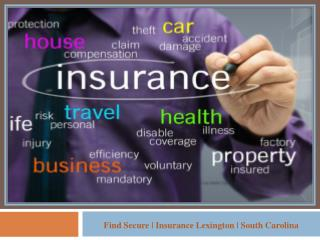Find Secure | Insurance Lexington | South Carolina