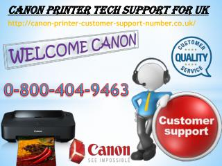 Canon Printer technical Support For UK 0-800-404-9463