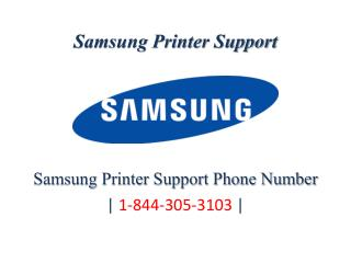 Samsung Printer Support Phone Number | 1-844-305-3103 |